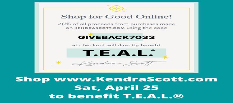 Kendra Scott online fundraiser for T.E.A.L.®