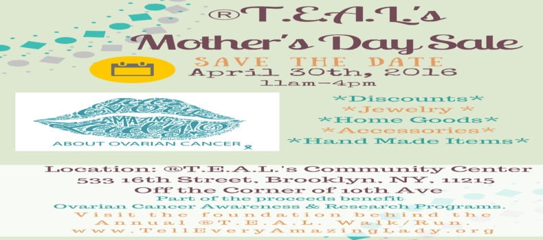 You're Invited: T.E.A.L.®'s Mother's Day Sale (4/30/16)